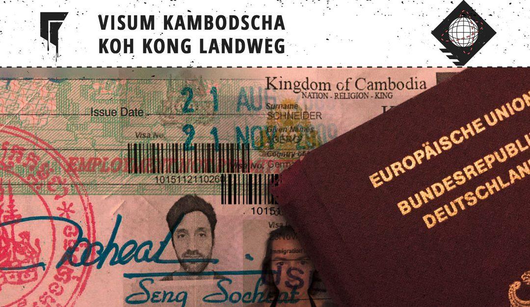 Visum Kambodscha Online – Koh Kong Landweg