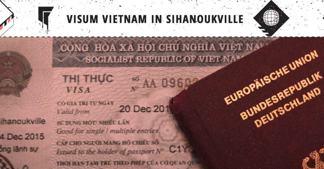 Visum Vietnam in Sihanoukville