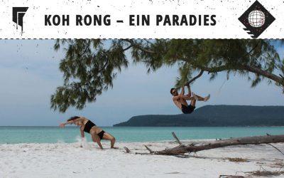 Koh Rong Cambodia – Ein Paradies und drei Stunden Todesangst