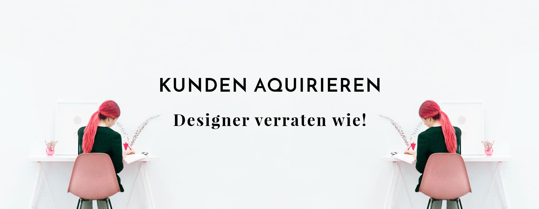kunden akquirieren erfolgreiche designer verraten wie. Black Bedroom Furniture Sets. Home Design Ideas